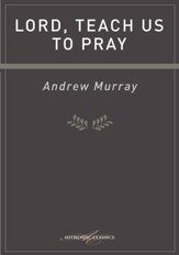 Lord, Teach Us To Pray - eBook