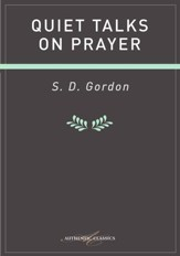 Quiet Talkes On Prayer - eBook