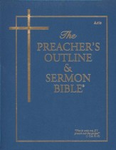 The Preacher's Outline & Sermon Bible: KJV, Acts Slightly  Imperfect