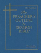 The Preacher's Outline & Sermon Bible: KJV, 1 & 2 Corinthians  Vol. 8, Slightly Imperfect