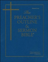 The Preacher's Outline & Sermon Bible: KJV, Hebrews- James