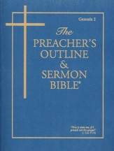 Preacher's Outline & Sermon Bible KJV: Genesis 2  Volume 2