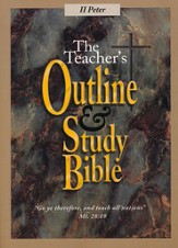 The Teacher's Outline & Study Bible KJV: II Peter
