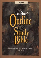 Teacher's Outline & Study Bible KJV: I John