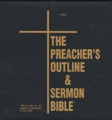 The Preacher's Outline & Sermon Bible: KJV Deluxe Luke (Volume 4)