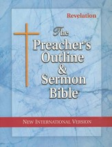 Revelation [The Preacher's Outline & Sermon Bible, NIV]