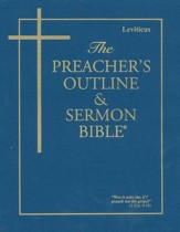 Preacher's Outline & Sermon Bible: KJV, Leviticus