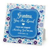 Grandma, You Are Loved, Plaque