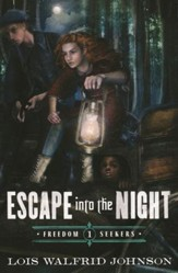 Escape into the Night