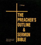 The Preacher's Outline & Sermon Bible: KJV Deluxe 2 Kings