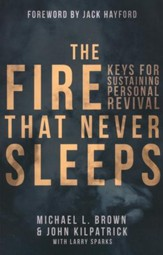The Fire That Never Sleeps: Keys for Sustaining   Personal Revival