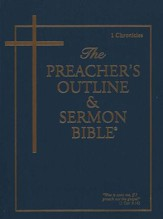 The Preacher's Outline & Sermon Bible: KJV 1 Chronicles