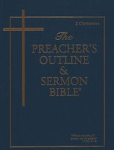 2 Chronicles [The Preacher's Outline & Sermon Bible, KJV]