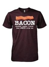 Bacon, Another Reason Jesus Loves Me Shirt, Brown, Small