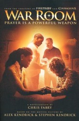 War Room: Prayer Is a Powerful Weapon, Paperback