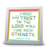 My Hope, Those Who Trust In the Lord Plaque