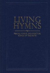 Living Hymns: Psalms, Hymns, and Spiritual Songs of the Faith, Navy
