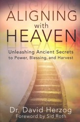 Aligning with Heaven: Unleashing Ancient Secrets
