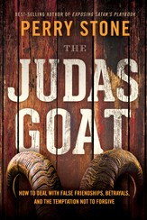 The Judas Goat: How to deal with false friendships, betrayals, and the temptation not to forgive - eBook