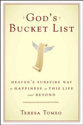 God's Bucket List: Heaven's Sure Fire Way to Happiness in this Life and Beyond - eBook