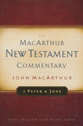 2 Peter & Jude: The MacArthur New Testament Commentary