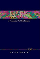 Mark: A Commentary for Bible Students - eBook
