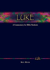 Luke: A Commentary for Bible Students - eBook