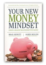 Your New Money Mindset: Create a Healthy Relationship with Money