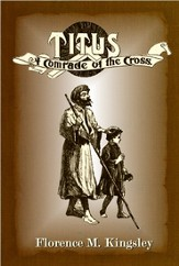 Titus A Comrade of the Cross - eBook