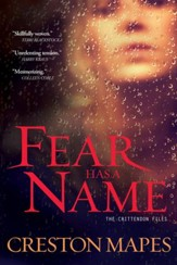 Fear Has a Name, Crittendon Files Series #1