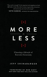 More or Less: Choosing a Lifestyle of Excessive Generosity - Slightly Imperfect