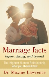 Marriage facts before, during, and beyond: The Highest Human Relationship what you should know - eBook