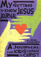 My Getting to Know Jesus Journal