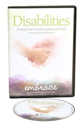 Disabilities: Finding Hope in God's Goodness and Truth DVD