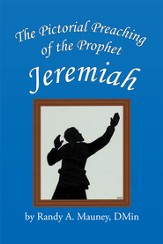 The Pictorial Preaching of the Prophet Jeremiah - eBook