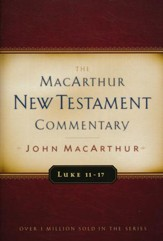 Luke 11-17: MacArthur New Testament Commentary  - Slightly Imperfect