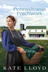 Pennsylvania Patchwork, Legacy of Lancaster Trilogy, #2