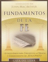 Fundamentos de la Fe, Guía del Líder  (Fundamentals of the Faith, Teacher's Guide)