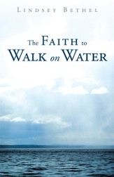 The Faith to Walk on Water - eBook