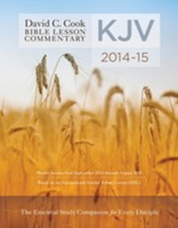 David C. Cook KJV Bible Lesson Commentary 2014-15