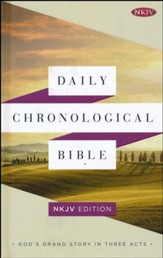 Daily Chronological Bible: NKJV Edition, Hardcover
