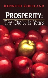 Prosperity - The Choice is Yours - eBook