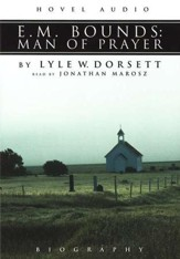 E.M. Bounds: Man of Prayer-Audiobook on CD