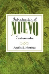 Introduccion al Nuevo Testamento AETH: Introduction to the New Testament Spanish - eBook