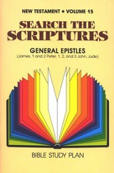 Search the Scriptures New Testament Volume 15: James-  Peter- John- Jude