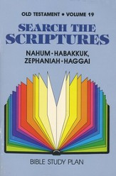 Search the Scriptures Old Testament Volume 19: Nahum-  Haggai
