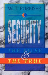 Security: The False & the Truth