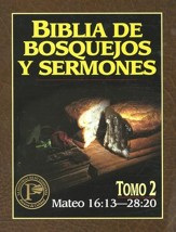 Biblia de Bosquejos y Sermones: Mateo 16:13-28:20  (The Preacher's Outline & Sermon Bible: Matthew 16:13-28:20)