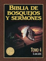 Biblia de Bosquejos y Sermones: Lucas   (The Preacher's Outline & Sermon Bible: Luke)