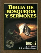 Biblia de Bosquejos y Sermones: I Pedro - Judas  (The Preacher's Outline & Sermon Bible: I Peter - Jude)